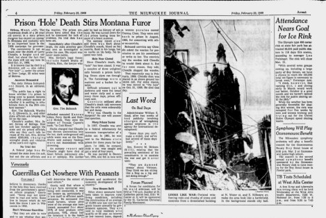 "An article on Larry Cheadle's death in ""The Hole"" at Montana State Prison appeared in the Feb. 23, 1968 edition of the Milwaukee Journal."